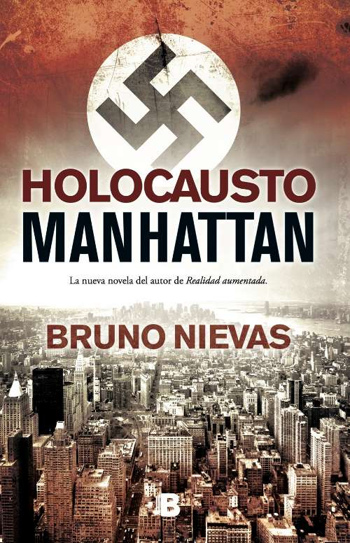 Holocausto Manhattan de Bruno Nievas